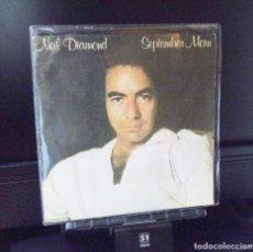 Discos de vinilo: NEIL DIAMOND ---SEPTEMBER MORN / I´M A BELIEVER-----ORIGINAL AÑO 1973 CBS 8130 ( NUEVO A ESTRENAR ). Lote 140510978