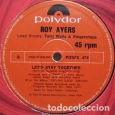 Discos de vinilo: ROY AYERS - LETS STAY TOGETHER - 12 SINGLE - AÑO 1983. Lote 140513618