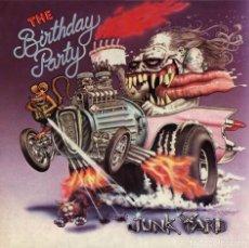 Discos de vinilo: LP THE BIRTHDAY PARTY JUNKYARD VINILO CD BONUS SINGLE NICK CAVE . Lote 140517310