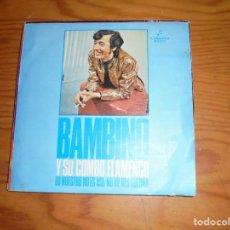 Discos de vinilo: BAMBINO Y SU COMBO FLAMENCO. LO NUESTRO NO ES ASI / NO ME DES GUERRA. COLUMBIA, 1972( #). Lote 140522506