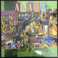 Discos de vinilo: AKATZ VUELTA Y VUELTA LIQUIDATOR MUSIC  LQ078LP LP NUEVO, PRECINTADO. Lote 140526702