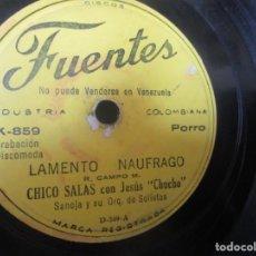 Discos de vinilo: CHICO SALAS CON JESUS CHUCHO SANOJA MERECUMBE SIN CORAZON EN EL PECHO LAMENTO NAUFRAGO 78RPM K8 G-. Lote 140538670