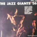 Discos de vinilo: THE JAZZ GIANTS 56.LP.. Lote 140555970