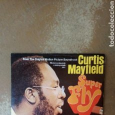 Discos de vinilo: CURTIS MAYFIELD ?– SUPER FLY - FREDDIE'S DEAD / JUNKY CHASE . SINGLE VINILO. Lote 140563104