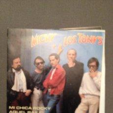 Discos de vinilo: MICKY Y LOS TONYS: MI CHICA ROCKY , AQUEL BAILE BELTER 1982 PROMO. Lote 140586170