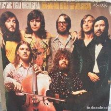 Discos de vinilo: ELECTRIC LIGHT ORCHESTRA. MA MA MA BELLE / OH NO SUSAN. HISPAVOX 1974. Lote 140594777