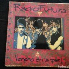 Discos de vinilo: RADIO FUTURA. VENENO EN LA PIEL. LP DE VINILO. ARIOLA 1990. Lote 140610318