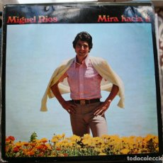Discos de vinilo: MIGUEL RIOS- MIRA HACIA TI . Lote 140611334