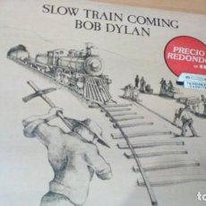 Discos de vinilo: BOB DYLAN SLOW TRAIN COMING LP SPAIN. Lote 150016894