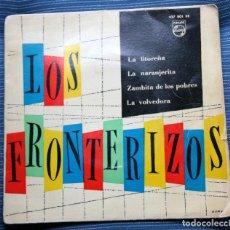Discos de vinilo: FRONTERIZOS, EP, LA LITOREÑA + 3, AÑO 1961. Lote 140615998