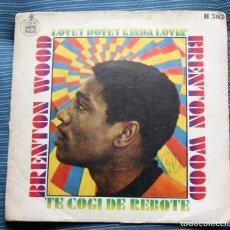 Discos de vinilo: BRENTON WOOD / LOVEY DOVEY KINDA LOVIN' / TE COGI DE REBOTE (SINGLE 1968). Lote 140619002