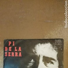 Discos de vinilo: PI DE LA SERRA. LA CULTURA / PIZZICATO POLITICIZZATO. SINGLE BASF. PORTUGAL.. Lote 140620432