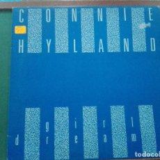 Discos de vinilo: CONNIE HYLAND – GIRLS DREAMS (YOU DON'T LOVE ME).BELGICA 1985. Lote 140624614