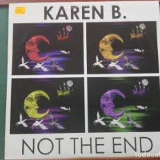 Discos de vinilo: KAREN B.* ?– NOT THE END .ESPAÑA 1995.ESTADO XCELENTE. Lote 140628594