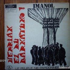 Discos de vinilo: IMANOL - HERRIAK EZ DU BARKATUKO . Lote 140657466