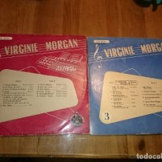 Discos de vinilo: VIRGINIE MORGAN À L'ORGUE ELECTRIQUE 3 Y 5 -- LOTE DE 2 DISCO 10 PULGADAS INCHES VINILO . Lote 140659554