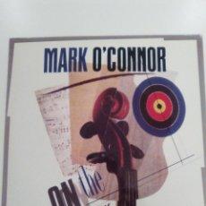 Discos de vinilo: MARK O'CONNOR ON THE MARK ( 1989 WARNER BROS GERMANY ) BUEN ESTADO GENERAL. Lote 140660830