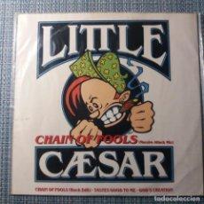 Discos de vinilo: LITTLE CAESAR - CHAIN OF FOLLS. Lote 140667350