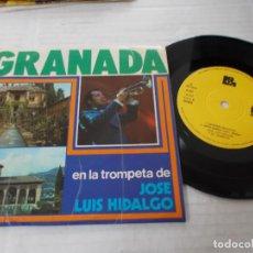 Discos de vinilo: JOSÉ LUIS HIDALGO. GRANADA. EMBRUJO DE TROMPETA. MACARENAS, SONIDO GRANADA.. Lote 140684266
