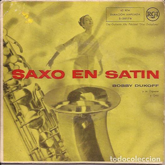 EP BOBBY DUKOFF SAXO EN SATIN RCA3 20176 JAZZ EASY LISTENING SPAIN (Música - Discos de Vinilo - EPs - Jazz, Jazz-Rock, Blues y R&B)