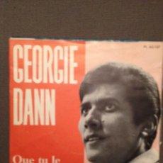 Discos de vinilo: GEORGIE DANN: QUE TU LE VEUILLES OU NOM - ED ESPAÑA 1967 CANTADO EN FRANCES, IV FESTIVAL MALLORCA. Lote 140698418