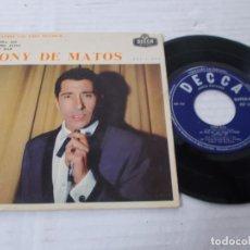 Discos de vinilo: TONI DE MATOS, QUANDO CAI UMA MULHER. AGORA SEI. POBRE ELISA, NUM BAR. Lote 140703806