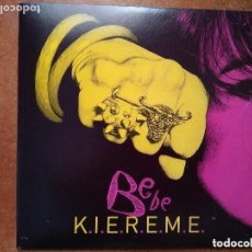 Discos de vinilo: BEBE - K.I.E.R.E.M.E. (SG) PROMO !!!!! 2011. Lote 140713226