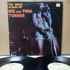 Discos de vinilo: IKE & TINA TURNER - THE GREAT ALBUM 2XLP FR GATEFOLD. Lote 140719926