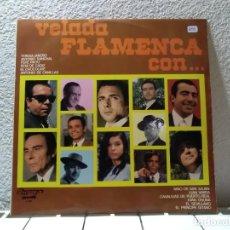 Discos de vinilo: VELADA FLAMENCA . Lote 140721882
