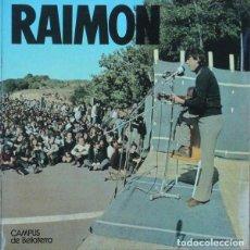 Discos de vinilo: RAIMON CAMPUS DE BELLATERRA MOVIEPLAY 1974 TRANSICION NOVA CANÇÓ VICTOR JARA. Lote 140723538
