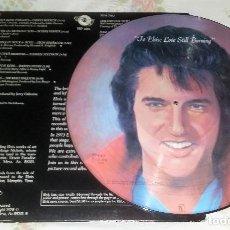 Discos de vinilo: ELVIS PRESLEY LP LOVE STILL BURNING, PICTURE DISC USA 1978 FSP-1001 * PRIMERA EDICION * ROCK'N'ROLL. Lote 140729950