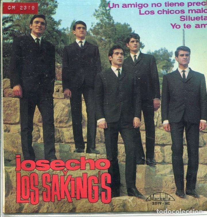 JOSECHO Y LOS SAKINGS / UN AMIGO NO TIENE PRECIO + 3 (EP 1965) (Música - Discos de Vinilo - EPs - Grupos Españoles 50 y 60)