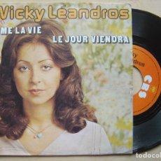 Discos de vinilo: VICKY LEANDROS - J´AIME LA VIE - SINGLE FRANCES 1975 - CBS. Lote 140785122