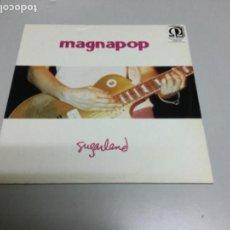 Discos de vinilo: MAGNAPOP- SUGARLAND. REF 31. Lote 140607294