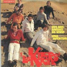 Discos de vinilo: LOS KIFERS / OYE MIS ANSIAS DE VIVIR / UNA AVENTURA (SINGLE 1969). Lote 140834014
