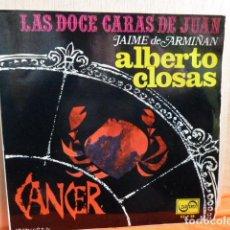 Discos de vinilo: HOROSCOPO CANCER -LAS 12 CARAS DE JUAN -JAIME DE ARMIÑAN -ALBERTO CLOSAS-. Lote 140834022