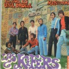 Discos de vinilo: LOS KIFERS / EL SOL ES UNA DROGA / MENTIROSA (SINGLE 1969). Lote 140834186