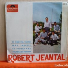 Discos de vinilo: ROBERT JEANTAL CON LOS POLARIS -YO TENGO UNA GALLINA Y 3 MAS. Lote 140838014