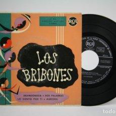 Discos de vinilo: DISCO EP DE VINILO - LOS BRIBONES / ABANDONADA, DOS PALABRAS... - RCA - AÑOS 50/60. Lote 140840400