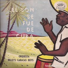 Discos de vinilo: EP ORQUESTA BILLO´S CARCAS BOYS EL SON SE FUE DE CUBA BILLO 003 VENEZUELA. Lote 140845854