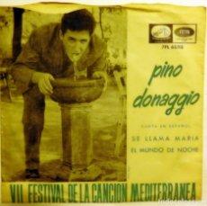 Discos de vinilo: LOTE 2 VINILOS SINGLE PINO DONAGGIO, SE LLAMA MARIA, PERO ANOCHE EN LA PLAYA. Lote 140883862