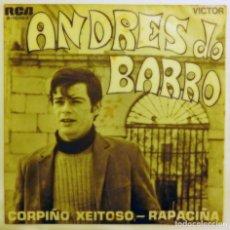 Discos de vinilo: VINILO SINGLE ANDRÉS BARRO, CORPIÑO XEITOSO, RAPACIÑA. Lote 140884390