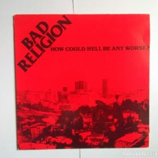 Discos de vinilo: BAD RELIGION HOW COULD HELL BE ANY WORSE? EPITAPH E86407-1 1988 CON INSERT . Lote 140893474