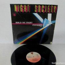 Discos de vinilo: NIGHT SOCIETY - HOLD ME TIGHT TONIGHT - MAXI SINGLE 3 VERSIONES - VICTORIA 1985 SPAIN VIC-260. Lote 195259810