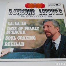Discos de vinilo: RAYMOND LEFEVRE Y SU GRAN ORQUESTA, EP, LA, LA, LA + 3, AÑO 1.968. Lote 140896718