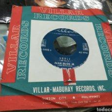 Discos de vinilo: JUAN SILOS SINGLE SUBLI FILIPINAS. Lote 140930025
