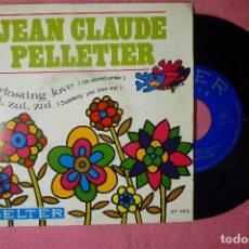 Discos de vinilo: JEAN CLAUDE PELLETIER EVERLASTING LOVE 1968 SINGLE SPAIN PRESS (EX-/EX-) T. Lote 140984710