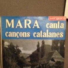 Discos de vinilo: MARA CANTA CANÇONS CATALANES: EL TESTAMENT D'AMELIA + 8 VERGARA 1963 . Lote 140995038