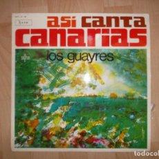 Discos de vinilo: LOS GUAYRES. ASI CANTA CANARIAS. SAYTON SAY-2-M 1967. Lote 141019334