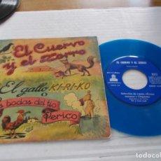 Discos de vinil: CUENTO. EL CUERVO Y EL ZORRO, EL GALLO KI RI KO O LAS BODAS DEL TIO PERICO. Lote 141080402